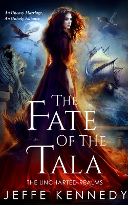 The Fate of the Tala by Jeffe Kennedy