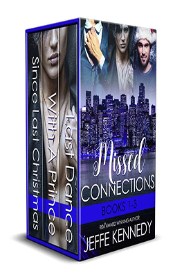 Missed Connections Series (1-3) by Jeffe Kennedy