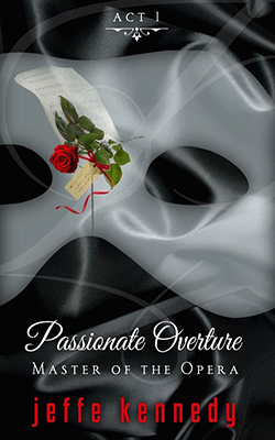 Master of the Opera, Act 1: Passionate Overture book cover image