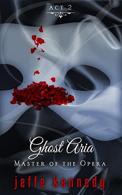 Master of the Opera, Act 2: Ghost Aria book cover image