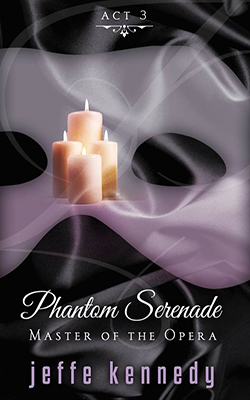Master of the Opera, Act 3: Phantom Serenade book cover image