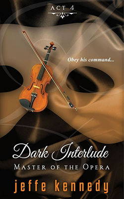 Master of the Opera, Act 4: Dark Interlude book cover image