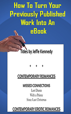 Self-Publishing Your Backlist For Profit by Jeffe Kennedy